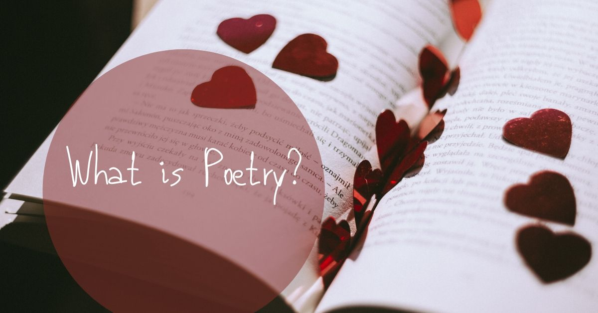 What is Poetry? 33 Personal Definitions of Poetry!