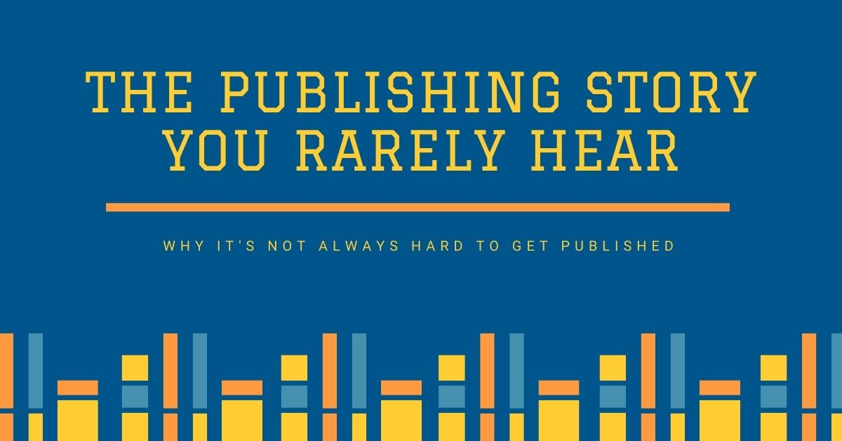 The Publishing Story You Rarely Hear